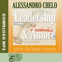 Alessandro Chelo - Leadership&Amore (download)