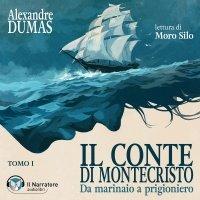 Copertina dell'Audiolibro Alexandre Dumas - Il Conte di Montecristo - TOMO I - illustrazione di Cosimo Miorelli