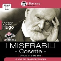 I Miserabili – Tomo 2 – Cosette (Audio-eBook)